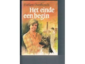 Het einde een begin – Evelien Overbosch