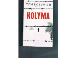Tom Rob Smith – Kolyma