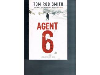 Tom Rob Smith – Agent 6