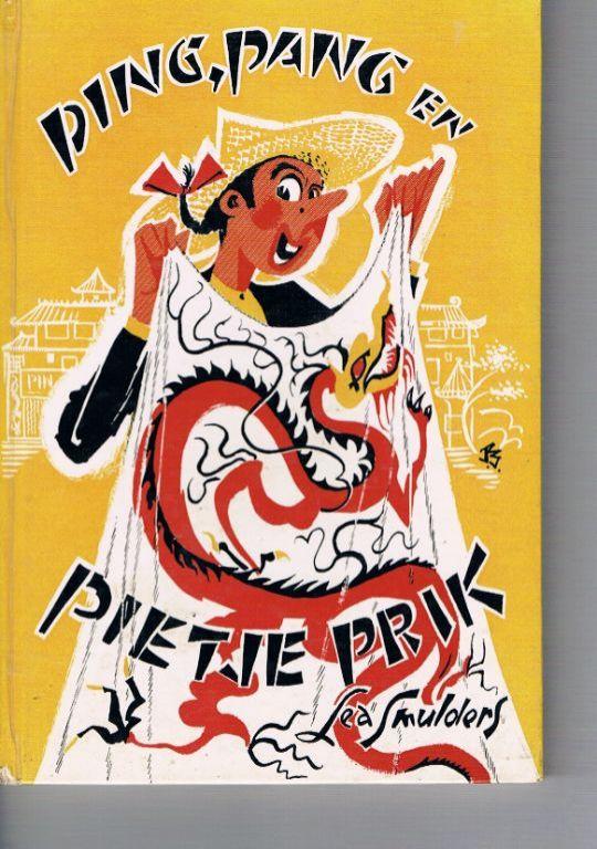 Ping, Pang en Pietje Prik – Lea Smulders