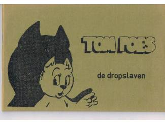 Tom Poes – De dropslaven