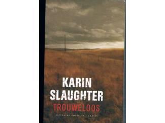 Karin Slaughter – Trouweloos
