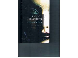 Thrillers en Spanning Karin Slaughter – Onzichtbaar