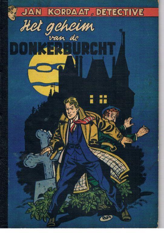 Jan Kordaat – Het geheim van de Donkerburcht